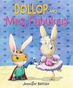Dollop and Mrs. Fabulous book
