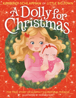 Dolly for Christmas: The True Story of a Family's Christmas Miracle book