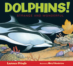 Dolphins!: Strange and Wonderful book