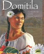 Domítíla: A Cinderella Tale from the Mexican Tradition book
