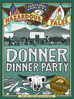 Donner Dinner Party: A Pioneer Tale book