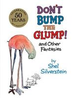 Don't Bump the Glump!: And Other Fantasies book