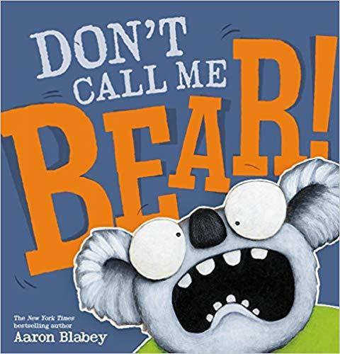 Don't Call Me Bear! book