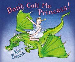 Don't Call Me Princess book