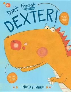 Don't Forget Dexter! book