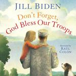 Don't Forget, God Bless Our Troops book