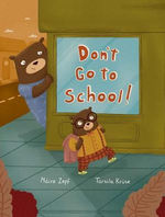 Don't Go to School! book