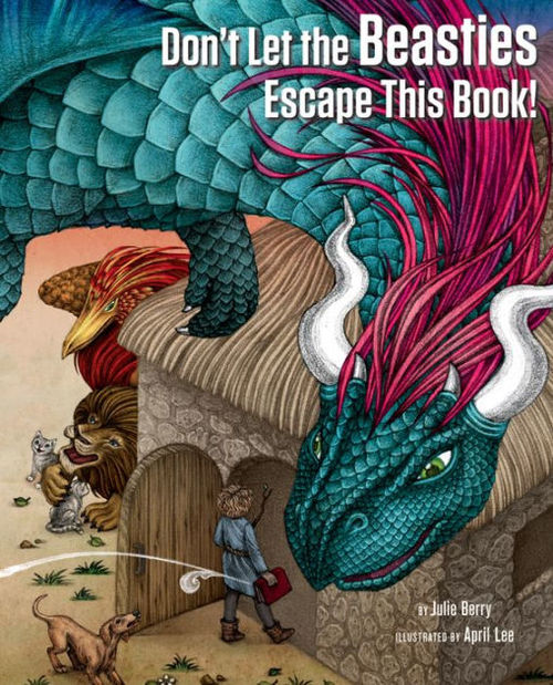 Don't Let the Beasties Escape This Book! book