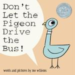 Don't Let the Pigeon Drive the Bus! book