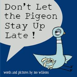 Don't Let the Pigeon Stay Up Late! book