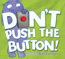 Don't Push the Button! book