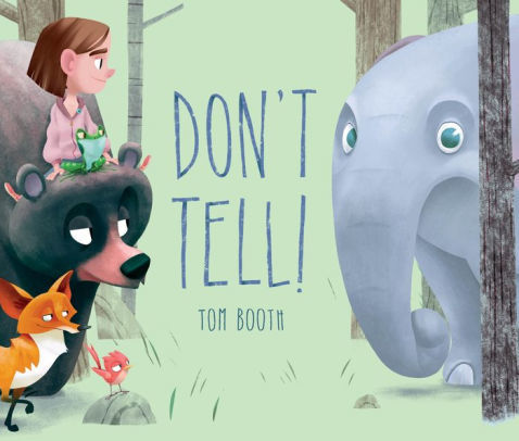 Don't Tell! book