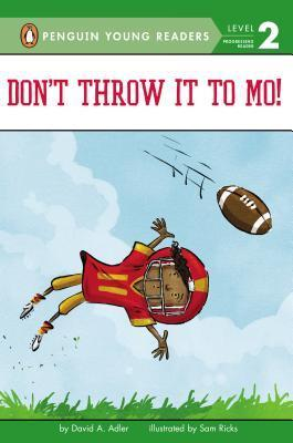 Don't Throw It to Mo! book