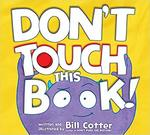 Don't Touch This Book! book