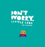 Don't Worry, Little Crab book