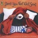 Don't You Feel Well, Sam? book