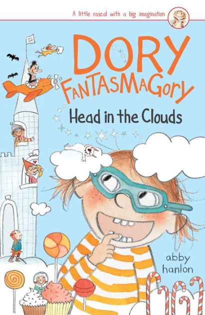 Dory Fantasmagory: Head in the Clouds book