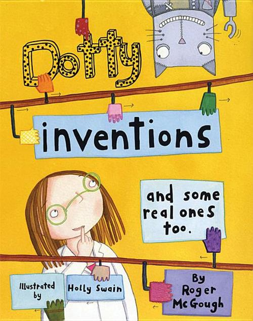Dotty Inventions: And Some Real Ones Too book