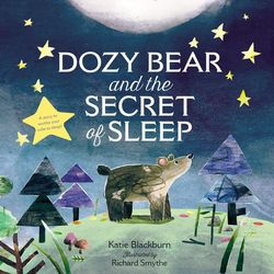 Dozy Bear and the Secret of Sleep book