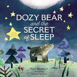 Dozy Bear and the Secret of Sleep book