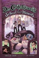 Dr. Critchlore's School for Minions book