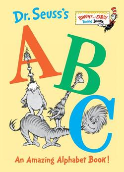 Dr. Seuss's ABC: An Amazing Alphabet Book! book