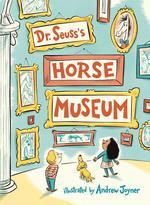 Dr. Seuss's Horse Museum book