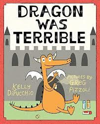Dragon Was Terrible book
