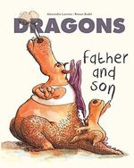 Dragons: Father and Son book