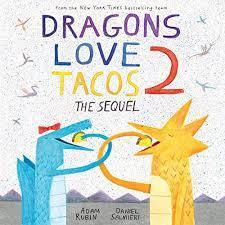Dragons Love Tacos 2 book
