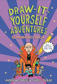 Draw-It-Yourself Adventures: Superhero Saga book