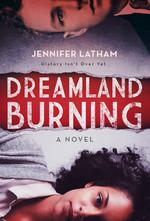 Dreamland Burning book