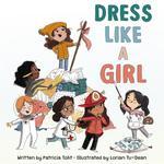 Dress Like a Girl book