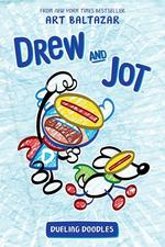 Drew and Jot: Dueling Doodles book