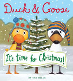 Duck and Goose, It's Time for Christmas! book