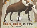 Duck, Duck, Moose book