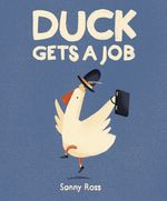 Duck Gets a Job book