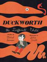 Duckworth, the Difficult Child book