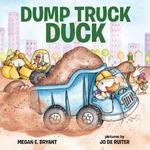 Dump Truck Duck book
