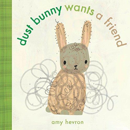 Dust Bunny Wants a Friend Book
