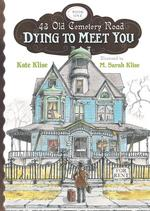 Dying to Meet You book
