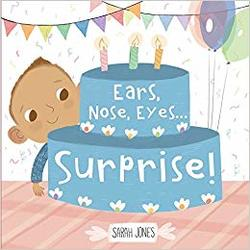 Ears, Nose, Eyes... Surprise! book