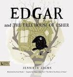 Edgar and the Treehouse of Usher book