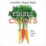 Edible Colors: See, Learn, Eat book