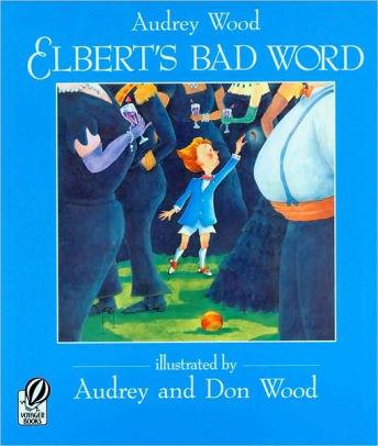 Elbert's Bad Word book