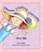 Eleanor, Ellatony, Ellencake, and Me book