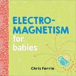 Electromagnetism for Babies book