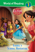 Elena of Avalor: Isabel's School Adventure book