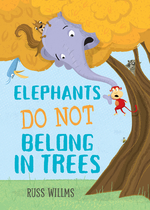 Elephants Do Not Belong in Trees book