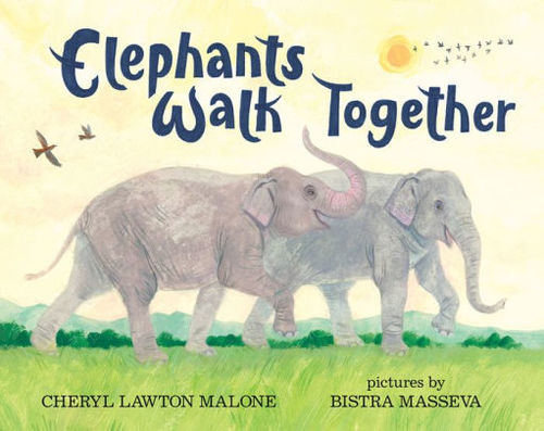 Elephants Walk Together book